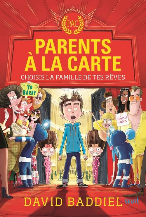 Parents à la carte, Choisis la famille de tes rêves