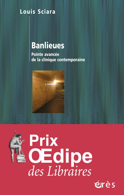 Banlieues, pointe avancée de la clinique contemporaine