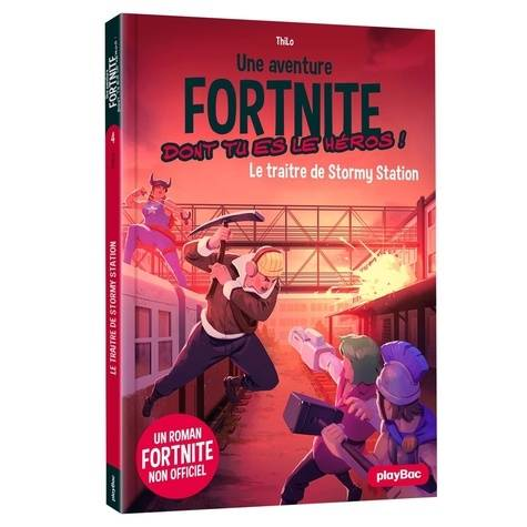 Fortnite - Le traitre de Stormy station - Tome 4
