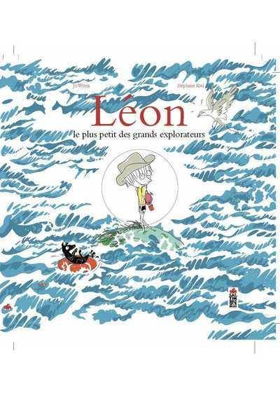 Léon / le plus petit des grands explorateurs