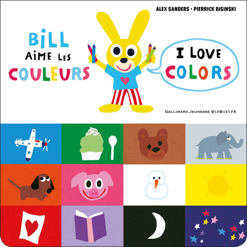 Bill aime les couleurs / I love colors