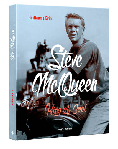 STEVE MCQUEEN - KING OF COOL