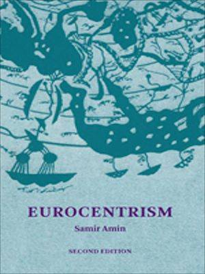 Eurocentrism, Modernity, religion, and democracy a critique of eurocentrism and culturalism