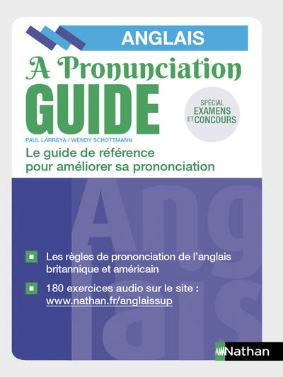 A Pronunciation Guide - Bien prononcer l'anglais