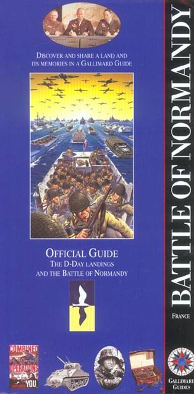 Battle of Normandy, The D-Day landings and the Battle of Normandy