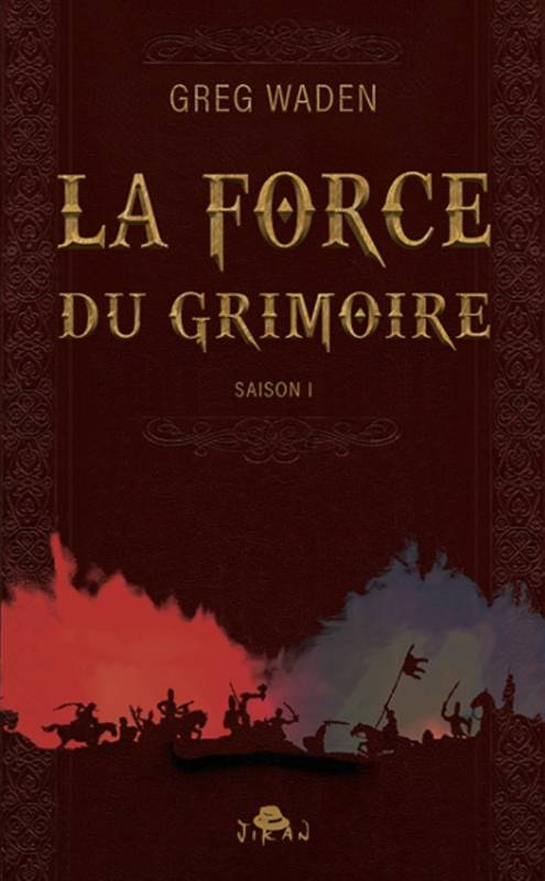 La force du grimoire