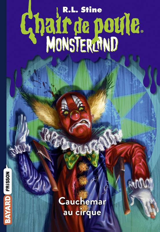 Livre Monsterland Tome 07 Cauchemar A Clown Palace R L
