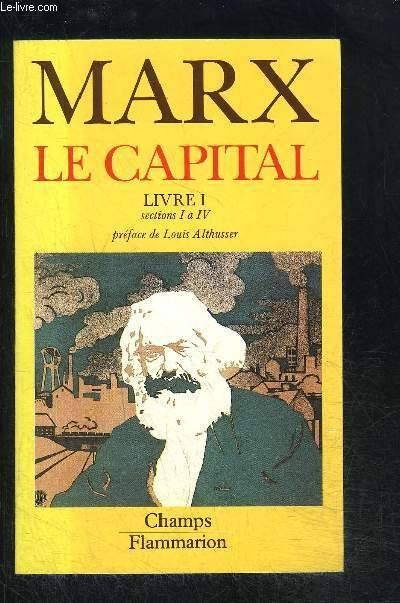 1, Livre I, sections 1 à 4, Le capital Tome I