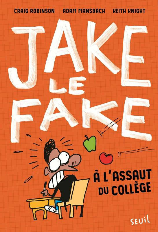 Jake the Fake - tome 1