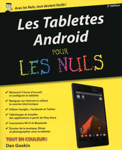 livre les tablettes android pour les nuls 3e dan gookin first interactive 9782754083294. Black Bedroom Furniture Sets. Home Design Ideas
