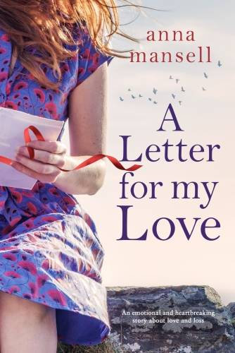 A Letter for My Love, An emotional and heartbreaking story about love and loss