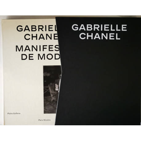 Gabrielle Chanel, Manifeste de mode, [exposition, paris, palais galliera, 4 avril-13 septembre 2020]