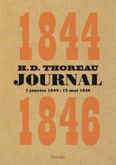 Journal / Henry David Thoreau, Journal : 1844-1846, Volume III, 7 janvier 1844-15 mai 1846