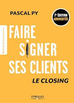 Faire signer ses clients, Le closing