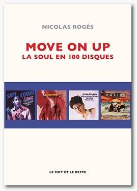 MOVE ON UP - LA SOUL EN 100 DISQUES