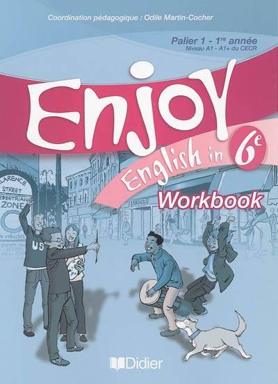 Enjoy English in 6ème, Cahier d'exercices - Workbook