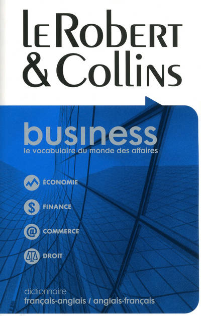 Le Robert & Collins business / dictionnaire français-anglais, anglais-français, French-English, Engl, Livre