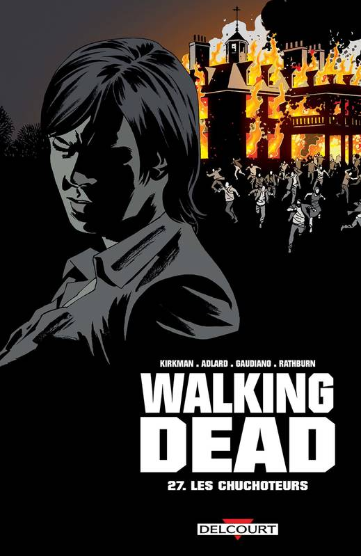 Walking dead, 27, Les Chuchoteurs