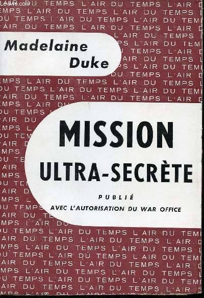 Mission ultra secrete