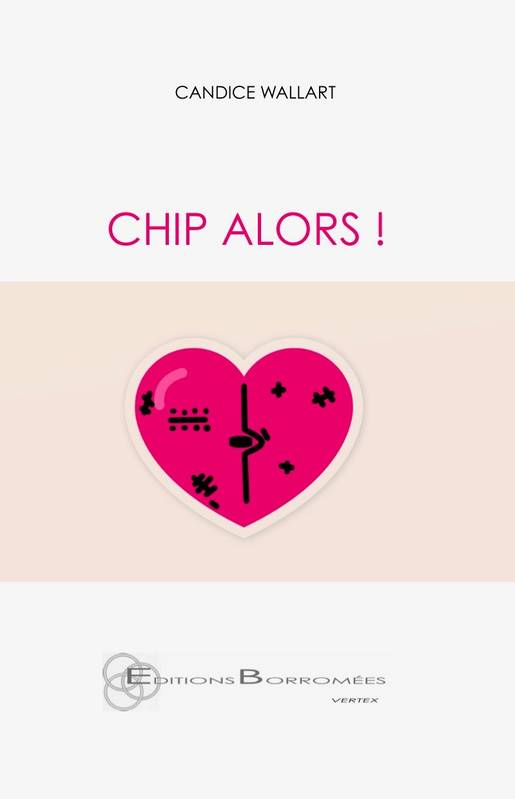 Vertex, Chip alors !