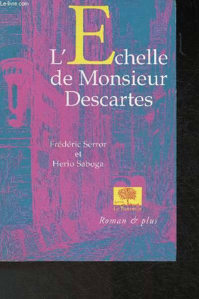 L'échelle de Monsieur Descartes