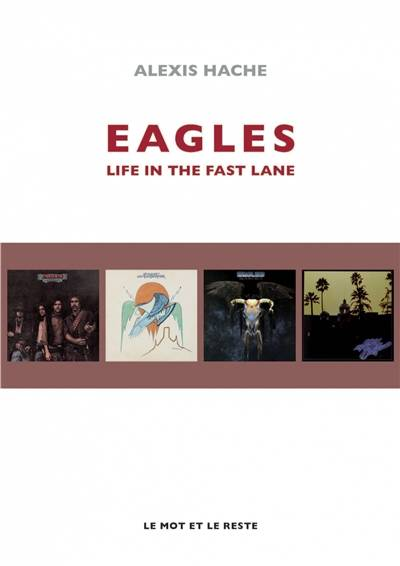 Eagles / life is the fast lane