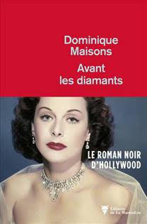 Avant les diamants, Roman noir