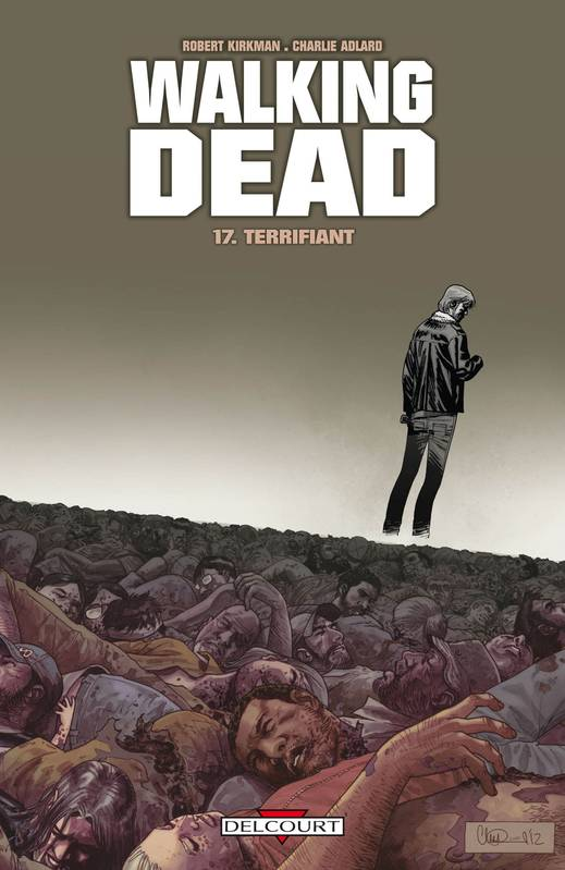 Walking dead, 17, Terrifiant