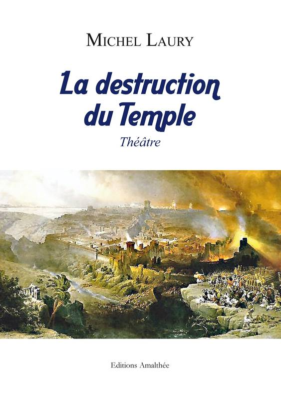 La destruction du Temple