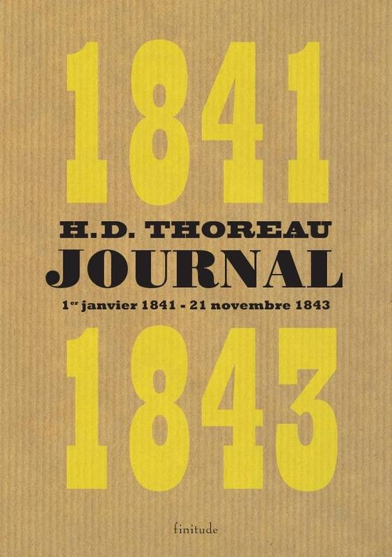 Journal / Henry David Thoreau, Journal : 1841-1843, Volume II : 1er janvier 1841-21 novembre 1843