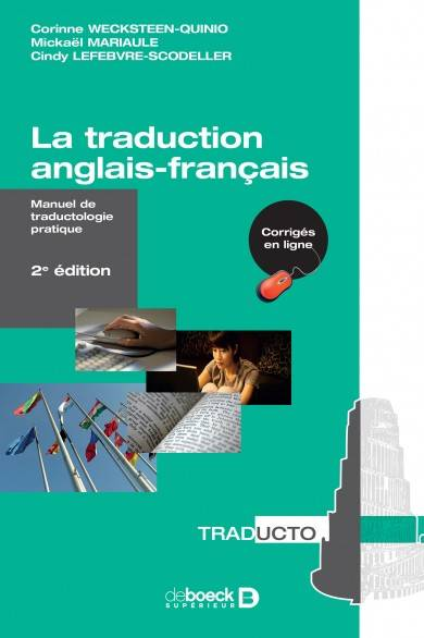 La traduction anglais-français / manuel de traductologie pratique