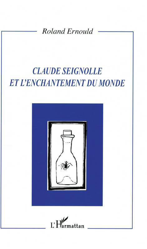 Claude Seignolle et l'enchantement du monde