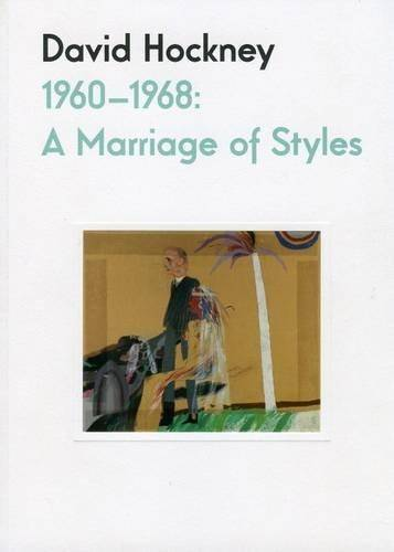 David Hockney. 1960-1968 : A marriage of styles