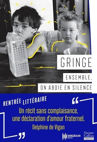Ensemble, on aboie en silence,