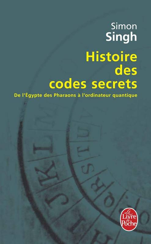 livre histoire des codes secrets de l 39 gypte des pharaons l 39 ordinateur quantique simon. Black Bedroom Furniture Sets. Home Design Ideas