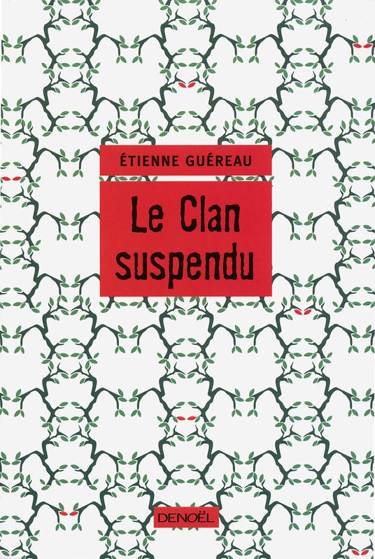 Le Clan suspendu