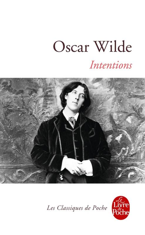 livre intentions oscar wilde le livre de poche classiques 9782253160564. Black Bedroom Furniture Sets. Home Design Ideas