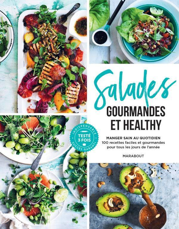 Salades gourmandes et healthy