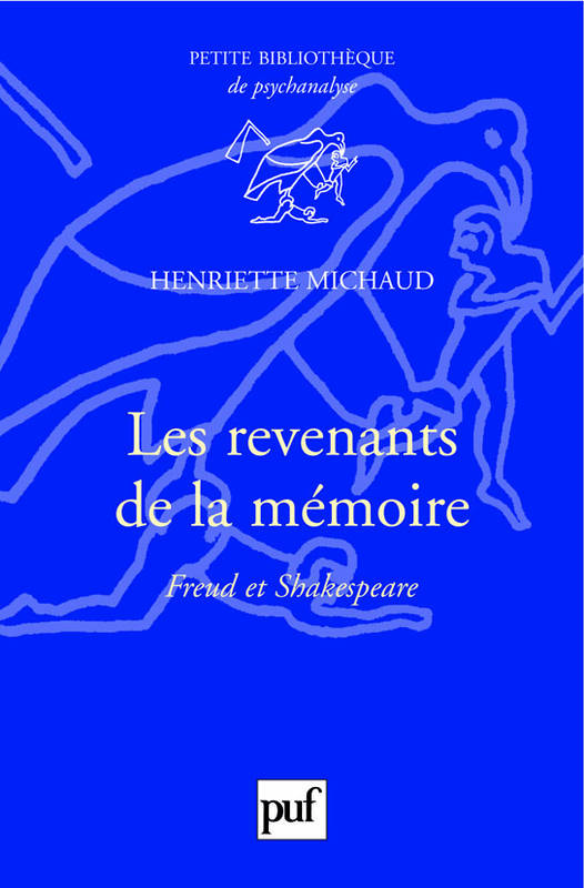 Les revenants de la mémoire, Freud et Shakespeare