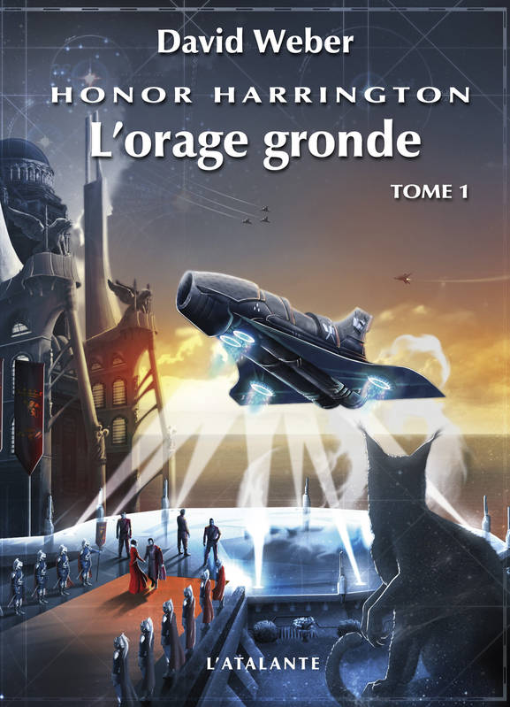Honor Harrington., Honor Harrington Tome XIII :  L'orage gronde Tome I