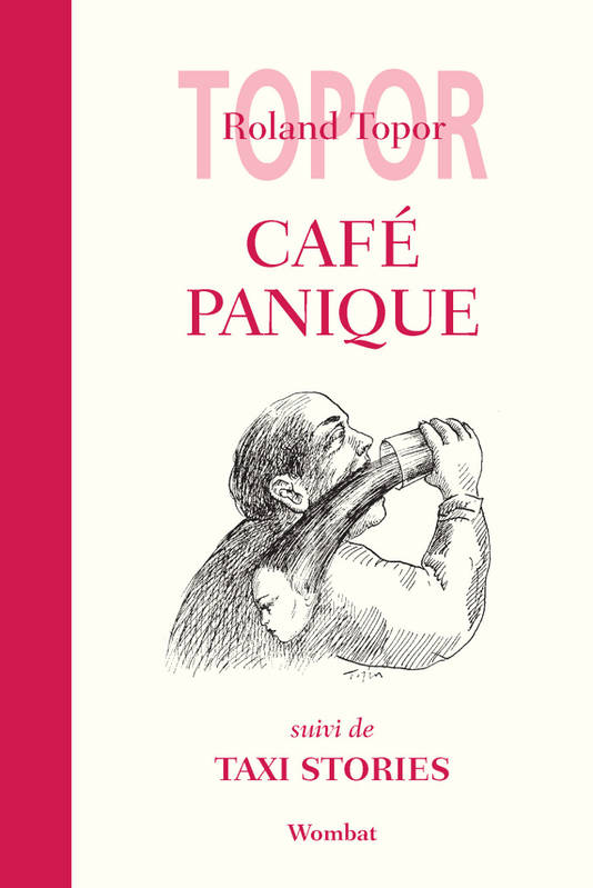 CAFE PANIQUE SUIVI DE TAXI STORIES, suivi de Taxi Stories