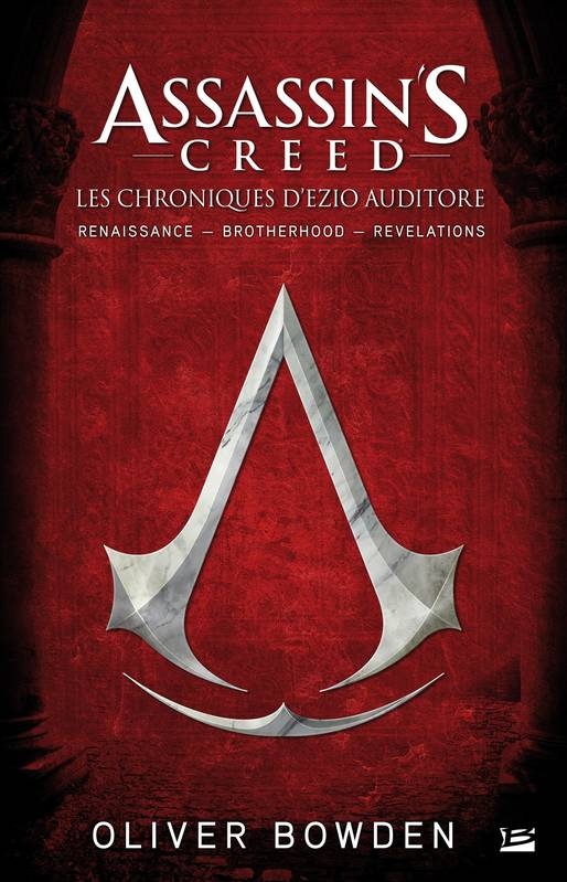 Assassin's Creed : la trilogie d'Ezio