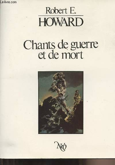 Chants de guerre et de mort - Edition bilingue