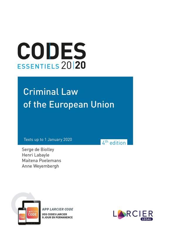 Code essentiel - Criminal Law of the European Union 2020, Texts up to 1 January 2020