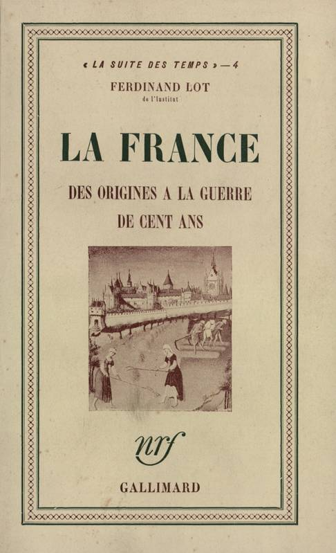 La France des origines à la guerre de Cent Ans