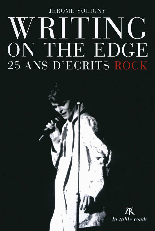 Writing on the Edge , 25 ans d'écrits rock