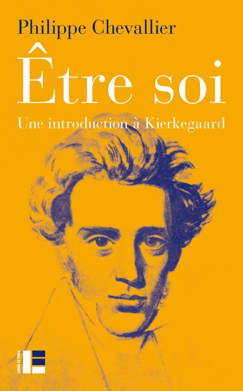 Être soi, Une introduction à Kierkegaard