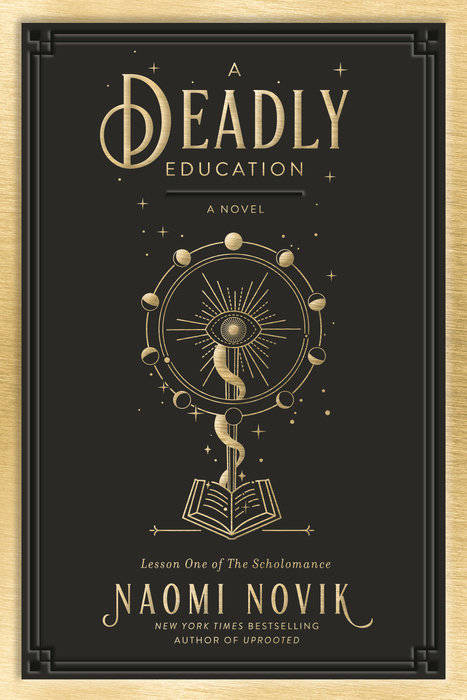 A Deadly Education ( The Scholomance #1 )