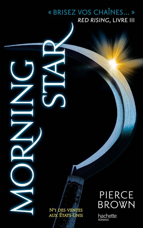 3, Red Rising - Livre 3 - Morning Star