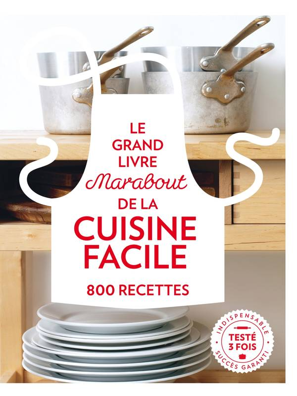 livre le grand livre marabout de la cuisine facile collectif marabout cuisine 9782501109512. Black Bedroom Furniture Sets. Home Design Ideas